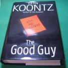 The Good Guy Dean Koontz HCDJ Book