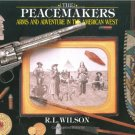 The Peacemakers by R. L. Wilson (1992, Hardcover)  Like New Free Shipping
