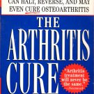 The Arthritis Cure by Jason Theodosakis and othres NEW Free Shipping