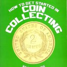 How to Get Started in Coin Collecting by Bob Lemke Signed  (1983, Paperback)  NEW Free Shipping