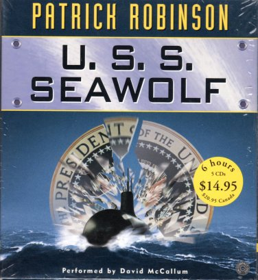 U. S. S. Seawolf by Patrick Robinson (2005, CD, Abridged) NEW Free Shipping