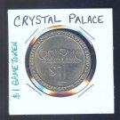 - Crystal Palace Casino $1 Casino Token