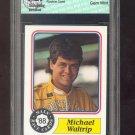 1988 = MICHAEL WALTRIP = MAXX RACE CARDS