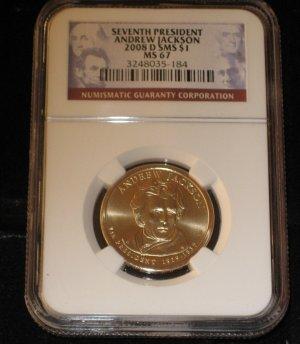 2008-D  Andrew Jackson  $1.00   NGC  MS 67