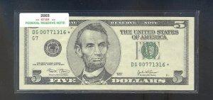 """2003  """" G """" STAR $5.00 FRN"""