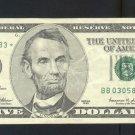 """1999 """" B """" STAR $5.00 FRN"""
