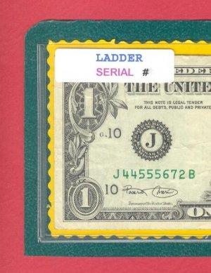 ~ LADDER ~~$1.00 FRN = = J 44 555 67 2