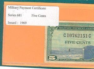 Series 681 ~~ .05 Cents ~~ MPC = C10762151C