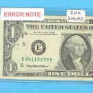 Ink smear = ERROR = $1.00 FRN E64110270E