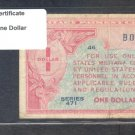 Series 471 ~~ $1.00 ~~~ Military Payment Certificate