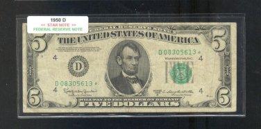"""1950D  """" D """"  STAR $5.00 FRN  D08305613*"""