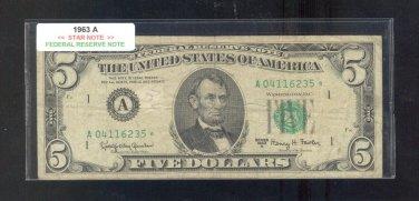 """1963A  """" A """"  STAR $5.00 FRN  A04116235*"""