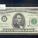 """1963A  """" I """"  STAR $5.00 FRN  I00653761*"""