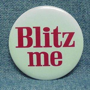 "BLITZ ME Beer Pinback - Blitz-Weinhard - Portland, OR - 2-1/2"""
