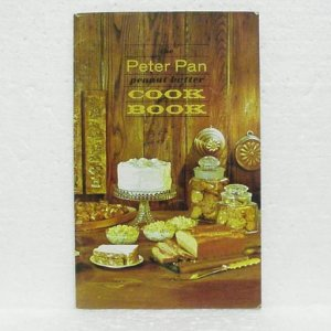 THE PETER PAN PEANUT BUTTER COOK BOOK - © 1963, Derby, Foods, Inc.