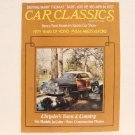 CAR CLASSICS Magazine - Aug. 1977 - Chrysler Town & Country, Volvo, Henry Ford
