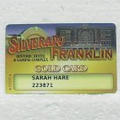 SILVERADO FRANKLIN GOLD CARD - Deadwood, SD - Players Slot Card