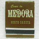 MEDORA, NORTH DAKOTA Matchbook - Front strike