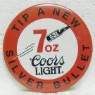 "COORS LIGHT 7 oz. Silver Bullet Pin Pinback - 3"" - Round metal"