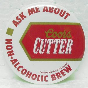 """COORS CUTTER Non-Alcoholic Brew Pin Pinback - Round Metal - 2-1/4"""""""