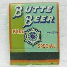 BUTTE PALE SPECIAL BEER Matchbook - Butte, MT - Front Strike