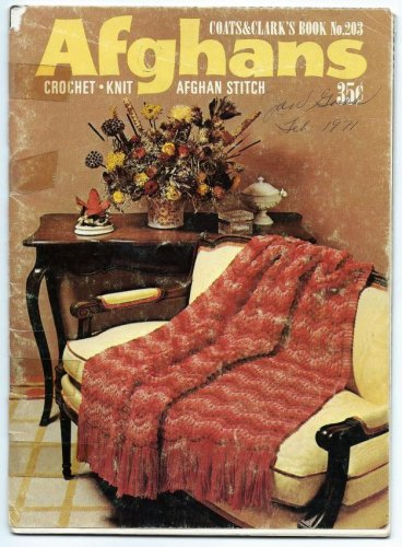 COATS & CLARK'S Book No. 203 - Afghans - ©1970 -Crochet, Knit, Afghan Stitch