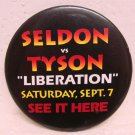 MIKE TYSON & BRUCE SELDON Heavyweight Title Fight Pinback - Sept. 7, 1996 - Boxing