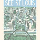 """16"""" x 20"""" See St. Louis"""