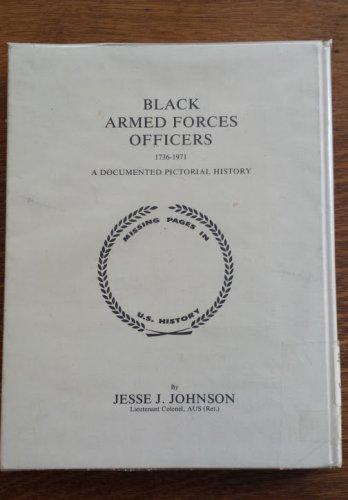 Black Armed Forces Officers 1736-1971, Jesse J. Johnson, Ex-library copy