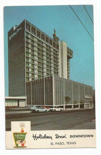 Holiday Inn Downtown El Paso Texas Postcard 1960s