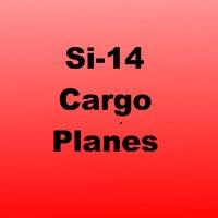 Si-14 Cargo Plane