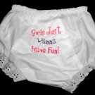 Embroidered Baby Bloomers - Girls Just Wanna Have Fun
