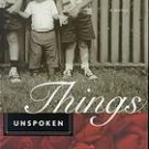 Things Unspoken by Anitra Peebles Sheen (2001, Paperback)