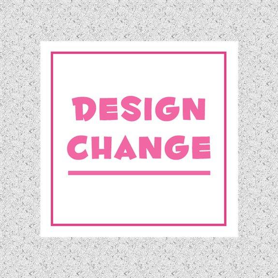 DESIGN or CHANGE Order Fee
