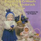 Crocheted Favorites & Originals of Jessie Abularach Volume 3 Instructions for 33 project