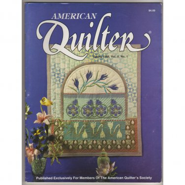 American Quilter Magazine - Spring 1986 - Vol. II, No. 1