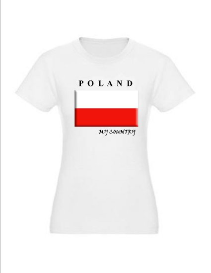 """My Country Patriotic T-shirts """"Poland"""""""
