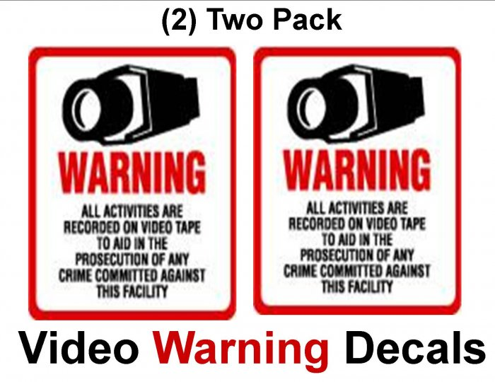 Two (2) Commercal Grade Security Surveillance  CCTV Video Warning Decal - Deterrence