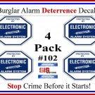 4 Commercial Grade Burglar Alarm System Deterrent Warning Decal #102