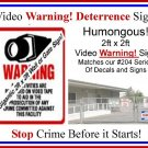 Commercial Grade XXLSuper Size Humoungus Gigantic CCTV Video Warning Sign 2ft x 2ft the biggest Sign