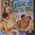 Adult Dvd, Give It All to Me (C-135)