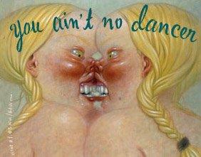 You Ain't No Dancer Vol. 1