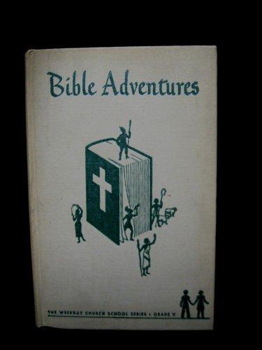 Vintage Bible Adventures Book 1952 K. Gilbert P. Swisher Muhlenberg Philadelphia