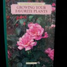 Sucessful Gardening Growing Your Favorite Plants by Reader's Digest HC book