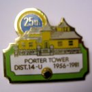 Lions Club Pin Vintage Rare 25th Porter Tower Dist. 14U 1956-1981