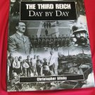 THE THIRD REICH DAY BY DAY CHRISTOPHER AILSBY 2001 PICTORIAL COVER