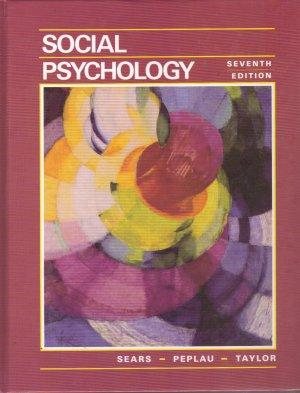Social Psychology 7th edition Sears Peplau textbook