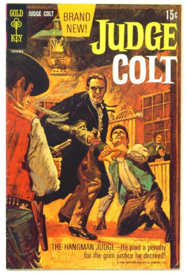 JUDGE COLT #1 Gold Key Comics 1969 Western
