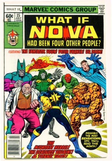 NOVA FANTASTIC FOUR WHAT IF ? #15 Marvel Comics 1979