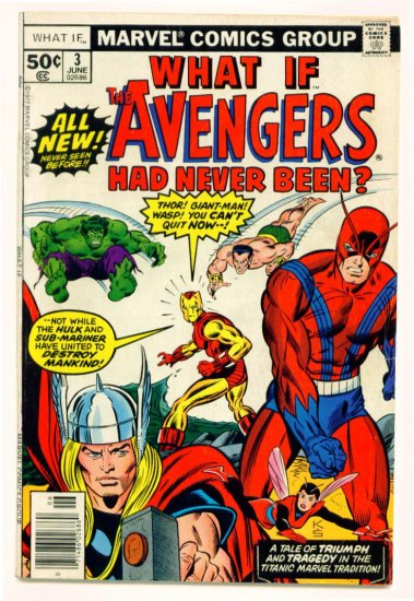 The AVENGERS WHAT IF ? #3 Marvel Comics 1977